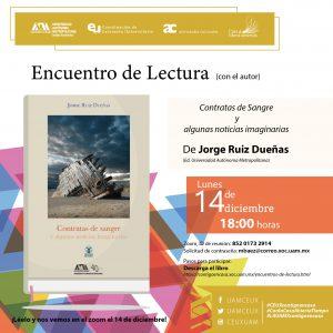 Encuentro de lectura con Jorge Ruiz Dueñas a propósito de su libro Contratas de Sangre y otras noticias imaginarias
