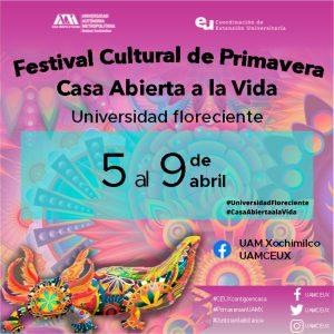 Festival Cultural de Primavera Casa Abierta a la Vida Universidad Floreciente